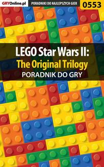 LEGO Star Wars II: The Original Trilogy - poradnik do gry - ebook/pdf
