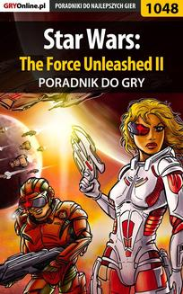 Star Wars: The Force Unleashed II - poradnik do gry - ebook/pdf