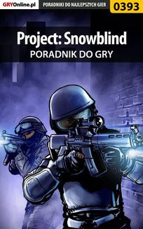 Project: Snowblind - poradnik do gry - ebook/pdf