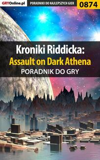 Kroniki Riddicka: Assault on Dark Athena - poradnik do gry - ebook/pdf