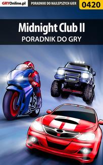 Midnight Club II - poradnik do gry - ebook/pdf