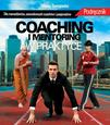 Coaching i mentoring w praktyce - ebook/pdf