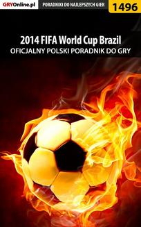 2014 FIFA World Cup Brazil -  poradnik do gry - ebook/pdf
