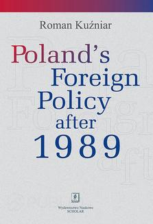 Poland's Foreign Policy after 1989 - ebook/pdf