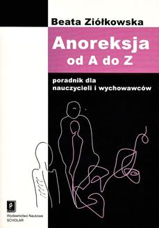 Anoreksja od A do Z - ebook/pdf