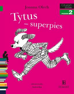 Tytus – superpies - ebook/pdf