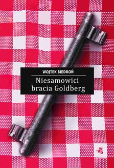 Niesamowici bracia Goldberg - ebook/epub