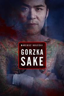 Gorzka sake - ebook/epub