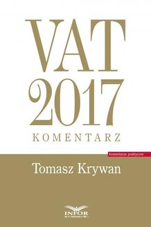 VAT 2017. Komentarz - ebook/epub