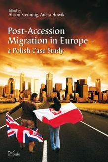Post-Accession Migration in Europe – a Polish Case Study - ebook/pdf