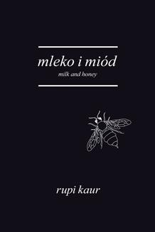 Mleko i miód. Milk and Honey - ebook/epub