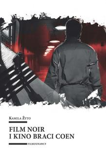 Film noir i kino braci Coen - ebook/epub