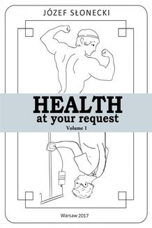 Health at your request Volume 1 - ebook/epub