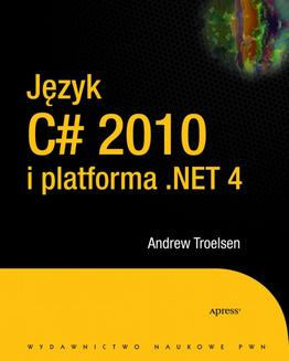 Język C# 2010 i platforma .NET 4.0 - ebook/epub