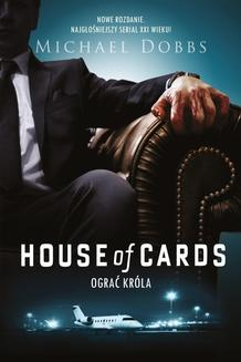 House of Cards. Ograć króla - ebook/epub