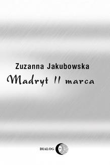 Madryt, 11 marca - ebook/epub