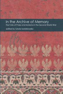 In the Archive of Memory. The Fate of Poles and Iranians in the Second World War - ebook/epub