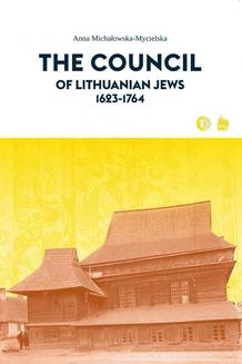 The Council of Lithuanian Jews 1623-1764 - ebook/epub
