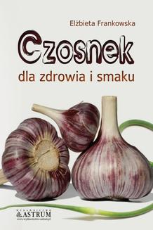 Czosnek - ebook/pdf