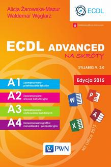 ECDL Advanced na skróty. Edycja 2015. Sylabus v. 2.0 - ebook/epub