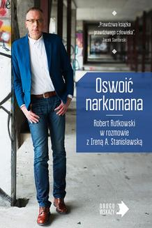 Oswoić narkomana - ebook/epub