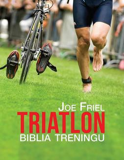 Triatlon. Biblia treningu - ebook/epub