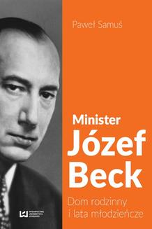 Minister Józef Beck - ebook/pdf