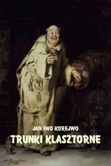 Trunki klasztorne - ebook/epub