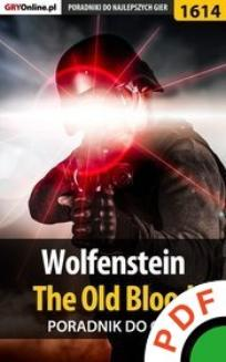 Wolfenstein: The Old Blood. Poradnik do gry  - ebook/pdf
