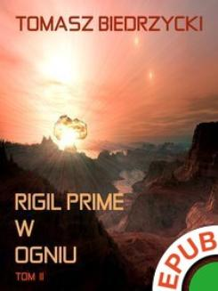 Rigil Prime w ogniu. Tom 2  - ebook/epub