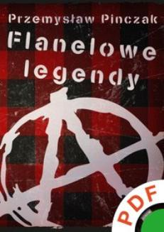 Flanelowe legendy  - ebook/pdf