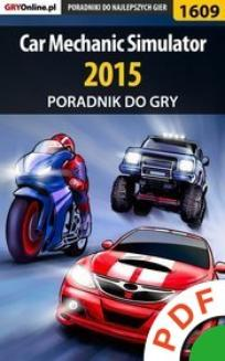 Car Mechanic Simulator 2015 - poradnik do gry  - ebook/pdf