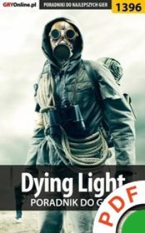 Dying Light. Poradnik do gry  - ebook/pdf