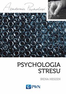 Psychologia stresu - ebook/epub