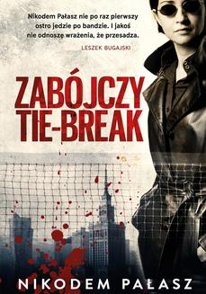 Zabójczy tie-break - ebook/epub