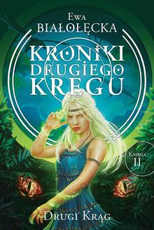 Kroniki Drugiego Kręgu tom 2. Drugi Krąg - ebook/epub