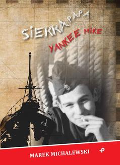Sierra Papa Yankee Mike - ebook/epub