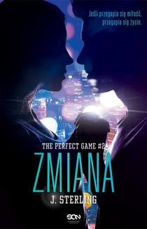 The Perfect Game. Tom 2. Zmiana - ebook/epub