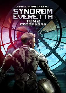 Syndrom Everetta. Tom 2. Cassandra - ebook/epub