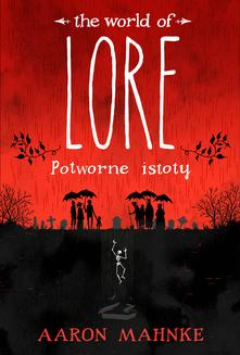 Lore. Potworne istoty - ebook/epub
