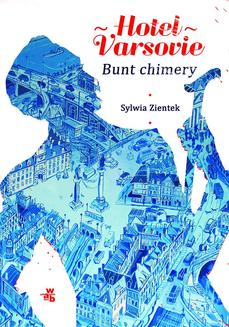 Hotel Varsovie. Tom 2. Bunt chimery - ebook/epub
