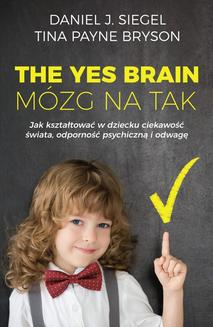 The Yes Brain. Mózg na Tak - ebook/epub
