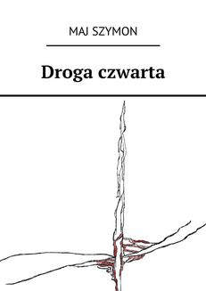 Droga czwarta - ebook/epub