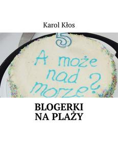 Blogerki na plaży - ebook/epub