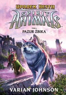 Spirit Animals. Upadek bestii. Pazur żbika. Tom 6 - ebook/epub