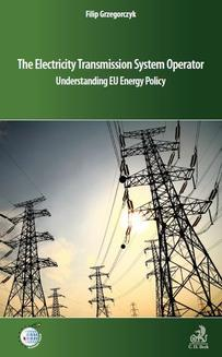 The Electricity Transmission System Operator Understanding EU Energy Policy - ebook/pdf
