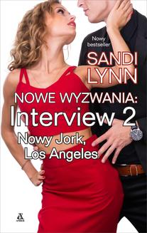 Nowe wyzwania. Interview: Nowy Jork, Los Angeles - ebook/epub