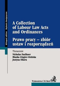 Prawo pracy - zbiór ustaw i rozporządzeń A Collection of Labour Law Acts and Ordinances - ebook/pdf