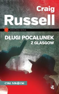 Długi pocałunek z Glasgow - ebook/epub