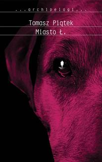 Miasto Ł - ebook/epub